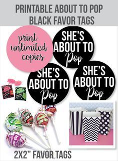 "Printable ""She's about to pop"" baby shower favor tags!"