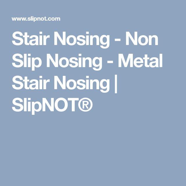 Stair Nosing - Non Slip Nosing - Metal Stair Nosing | SlipNOT®
