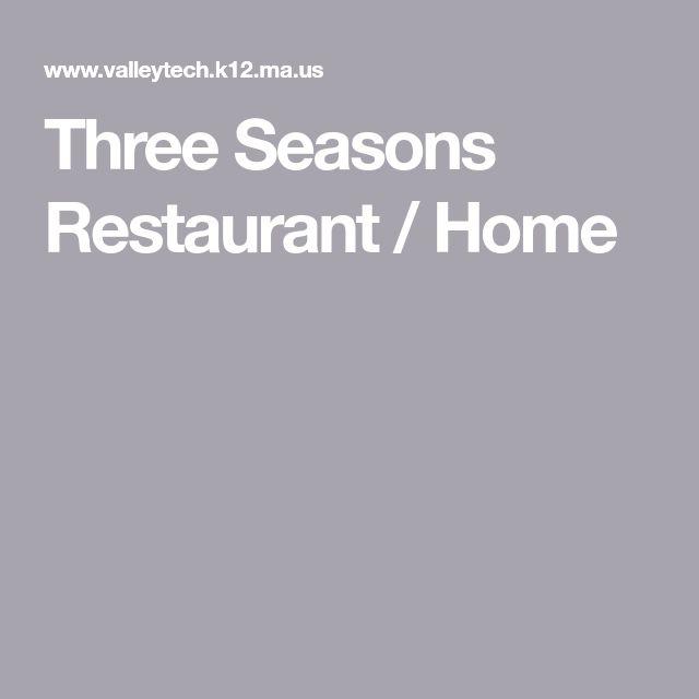 Three Seasons Restaurant / Home
