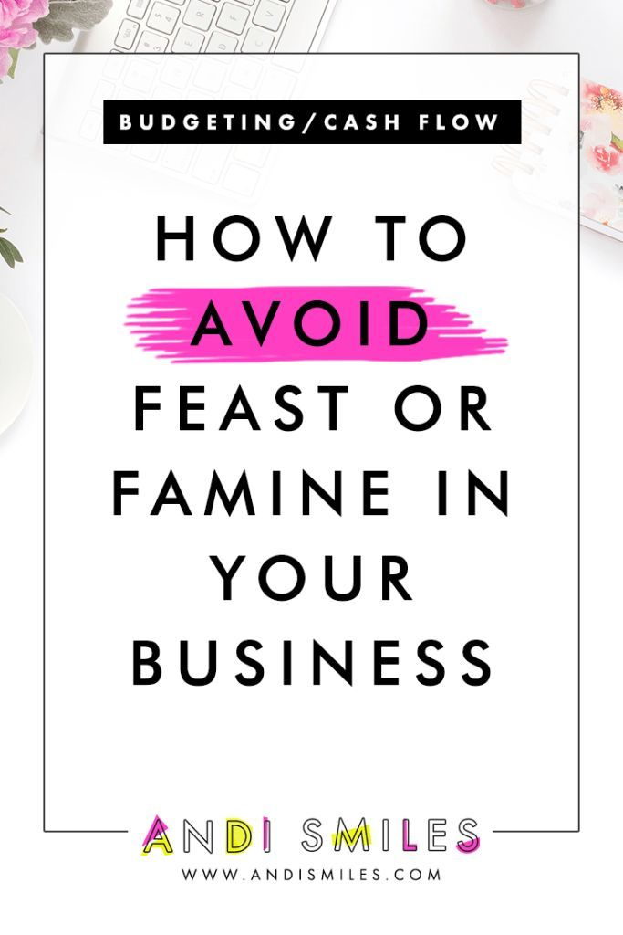 How to Avoid Feast or Famine in Your Business Business Resources