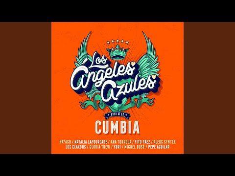 Ni Contigo Ni Sin Ti Youtube En 2020 Cumbia Gloria Trevi Los Angeles Azules