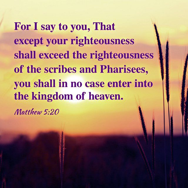 The Criteria for Entering the Kingdom of Heaven – Matthew 5:20   Kingdom of  heaven, Evangelism quotes, Heaven quotes