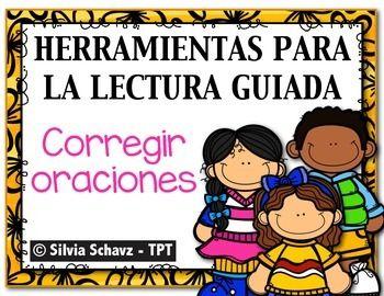 HERRAMIENTAS PARA LA LECTURA GUIADA - corregir oraciones