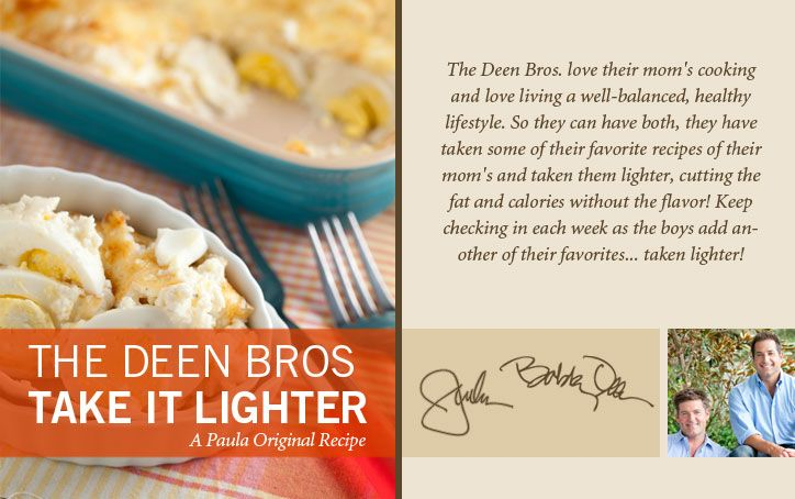 The Deen Bros. Lighter Cheesy Bacon and Egg Casserole on PaulaDeen.com: Pauladeen Com Visit, Cheesy Bacon, Deen Bros, Lighter Cheesy, Deen Brother, Eggs Casseroles, Pauladeen Com Wwp 5, Deen Recipes, Bobby Deen