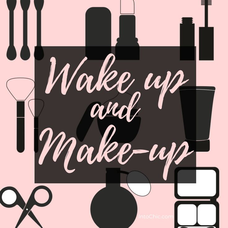 Wake up and make up #quotes #beautyquotes #makeupquotes
