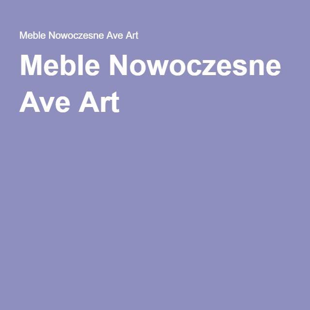 Meble Nowoczesne Ave Art