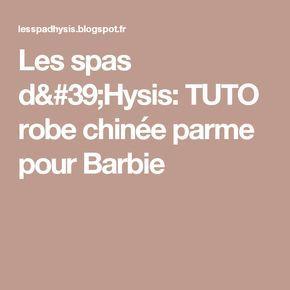 Les spas d'Hysis: TUTO robe chinée parme pour Barbie