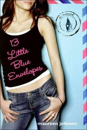 13 Little Blue Envelopes by Maureen Johnson: Worth Reading, Books Worth, Around The World, Aunt, Scavenger Hunt'S, 5 Years, Maureen Johnson, Books Review, Blue Envelopes