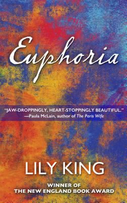 Euphoria | Lily King (Large Print). Nominated by HPL for the 2016 International IMPAC Dublin Literary Award. To read more about this award, visit http://www.impacdublinaward.ie/. Please re-pin with attribution.
