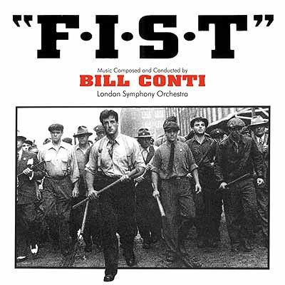 Bill Conti - F.I.S.T. (Original Motion Picture Soundtrack): buy LP at Discogs