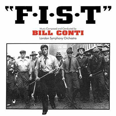 Bill Conti - F.I.S.T. (Original Motion Picture Soundtrack): buy LP at Discogs