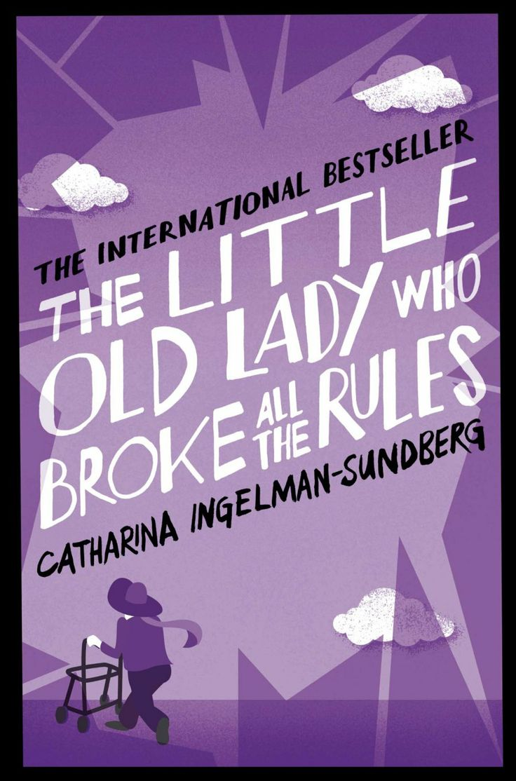 The Little Old Lady Who Broke All The Rules, Catharina Ingelmansundberg