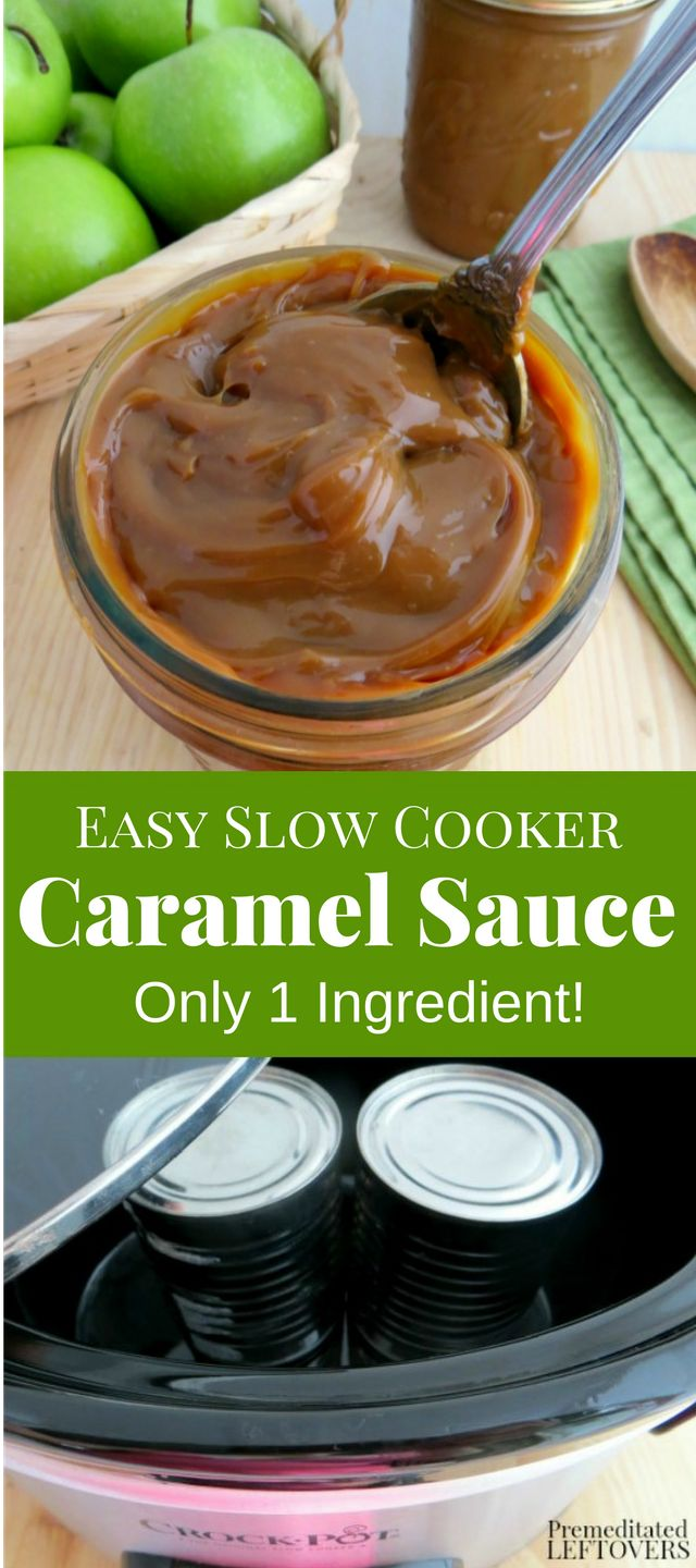 Easy One Ingredient Crock-Pot Caramel Sauce Recipe - Here are directions for making caramel sauce in a slow cooker using a can of sweetened condensed milk.