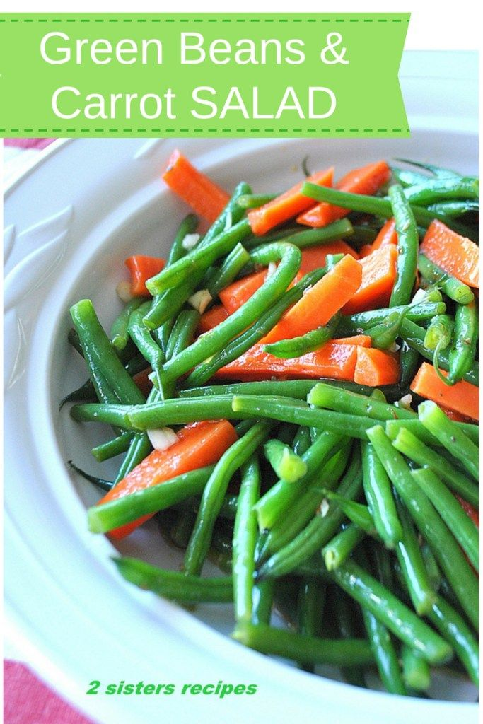 Green Beans And Carrot Salad Italian Style Recipe With Images