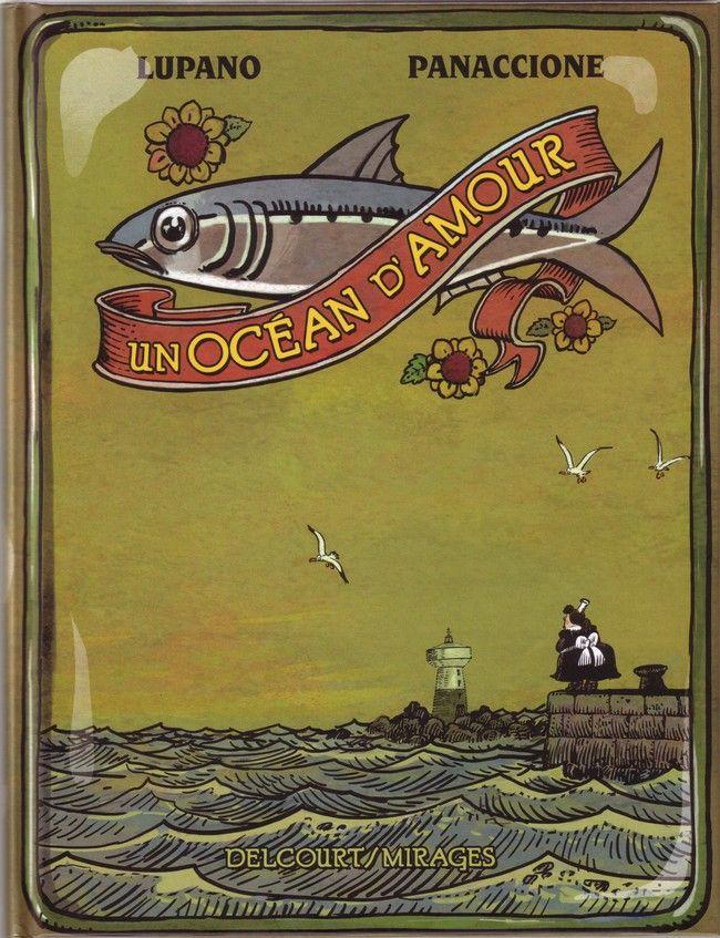http://www.bdgest.com/chronique-6412-BD-Un-ocean-d-amour-Un-Ocean-d-amour.html?_ga=1.112683716.170210389.1438273343