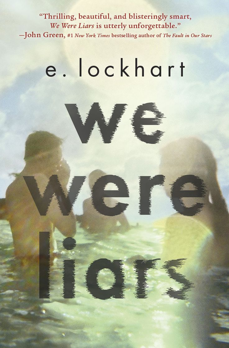 "€�we Were Liars"" By E Lockhart Imagine The Kennedys, But With More"