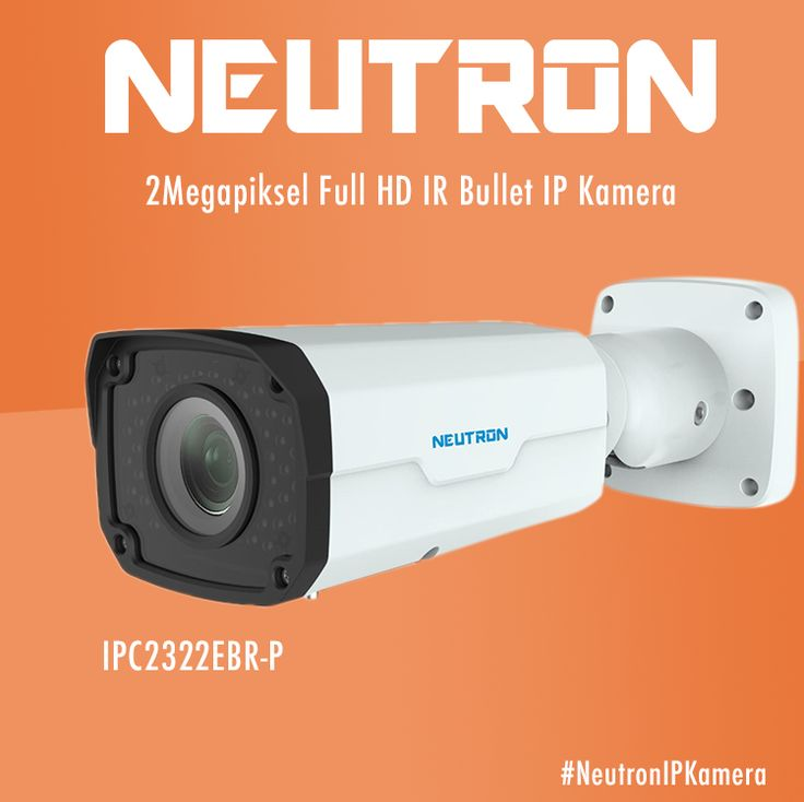 #NeutronIPKamera  2Megapiksel Full HD IR Bullet IP Kamera