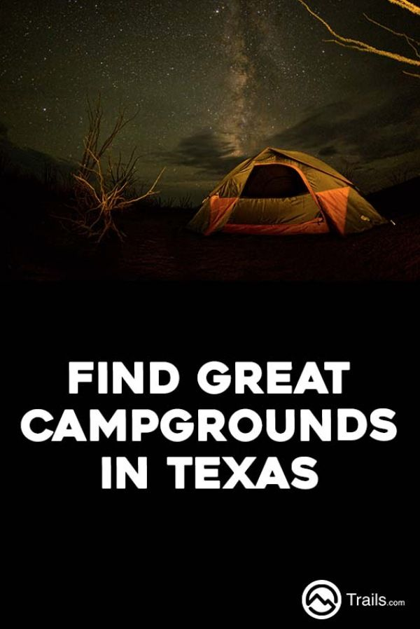 Find the right campground or campsite for you or your family. We have everything from RV camping facilities to public campgrounds and walk-in tent camping sites in the wilderness. Search for campgrounds and camp sites in state parks, national parks, and national forests. #Camping #Texas | Find Great Campgrounds in Texas from #Trails