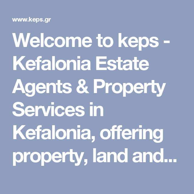 Welcome to keps - Kefalonia Estate Agents & Property Services in Kefalonia, offering property, land and commercial property for sale | keps