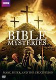 Bible Mysteries: Mary, Peter and the Crucifixion [DVD], 29270835
