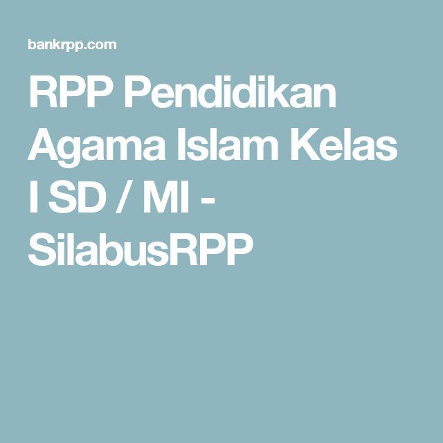 RPP Pendidikan Agama Islam Kelas I SD / MI - SilabusRPP