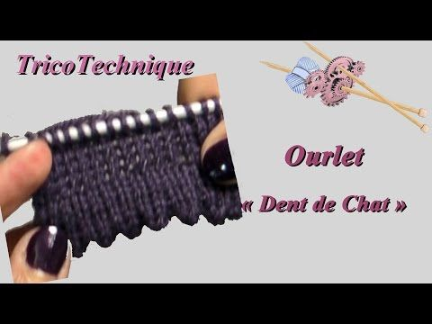 Ourlet Dent de Chat - YouTube