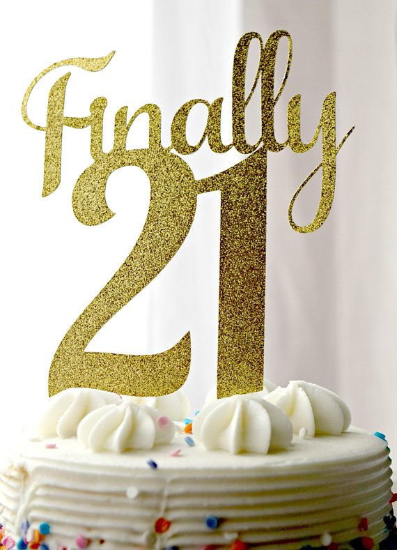 Finally 21 Cake Topper 21st Birthday Twenty One