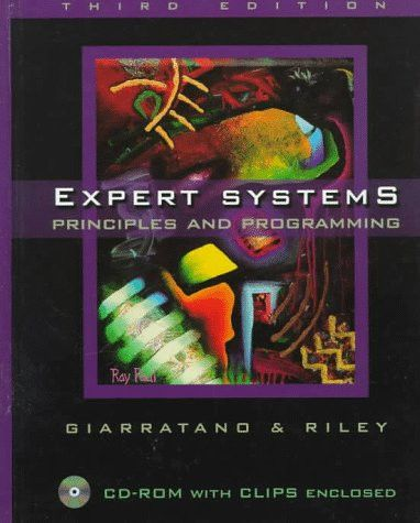 Expert Systems: Principles and Programming, Third Edition