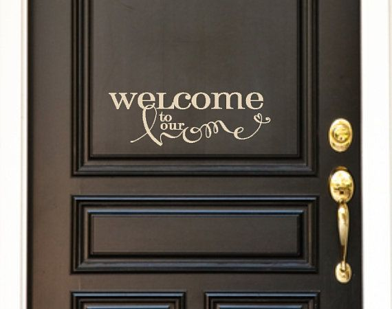 Welcome To Our Home Front Door Custom Vinyl Decal Front