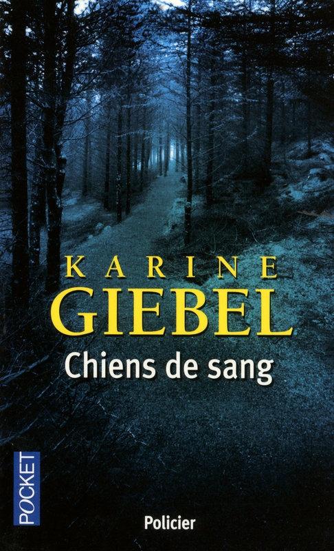 "Karine GIEBEL, ""Chiens de sang"""