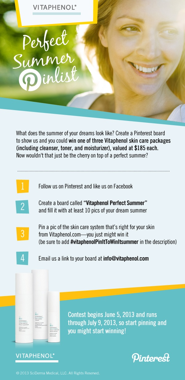 Vitaphenol contest begins tomorrow, June 5, 2013! Show us the summer of your dreams and win a Vitaphenol skin care package for perfect summer skin! #vitaphenolPinittowinitsummer