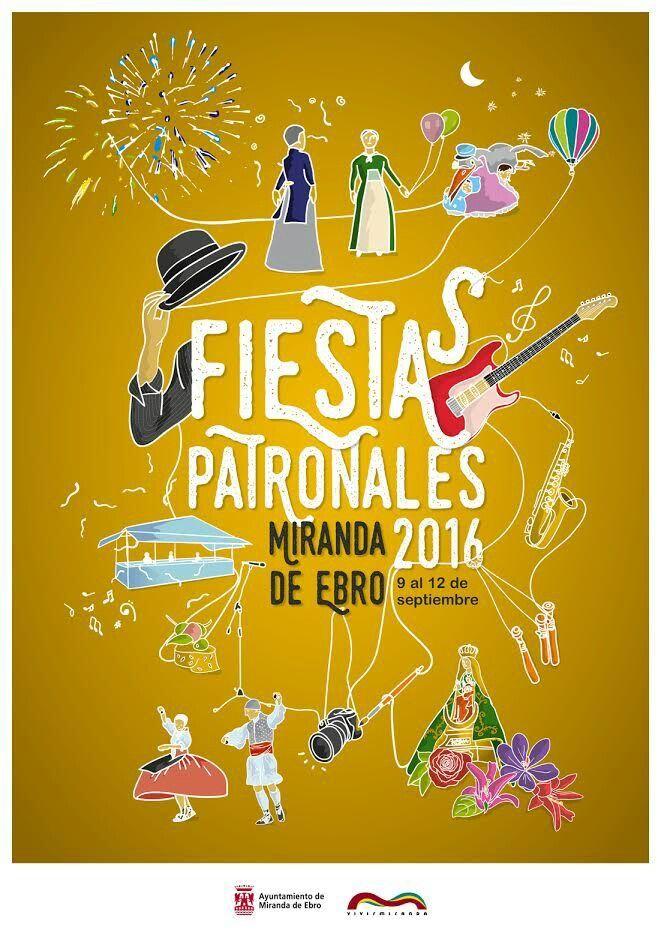 Fiestas Patronales 2016 Miranda De Ebro Carteles De Fiesta Fiestas Patronales Posters De Diseño Gráfico