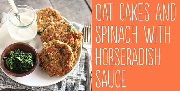 Oat Cakes and Spinach with Horseradish Sauce | 25 Tasty Hamburger Alternatives That Are Actually Good For You