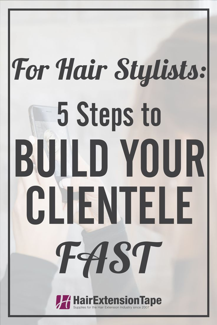 Building your business doesn't have to be hard and it doesn't have to take forever! Check out our 5 tips to help you build your clientele FAST! #hairstylist