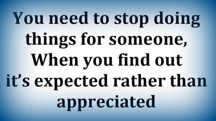 Good to remember.  Especially in reverse, we need to appreciate others.: Remember This, Appreciation, Truths, So True, Things, Living, Inspiration Quotes, Feelings, True Stories