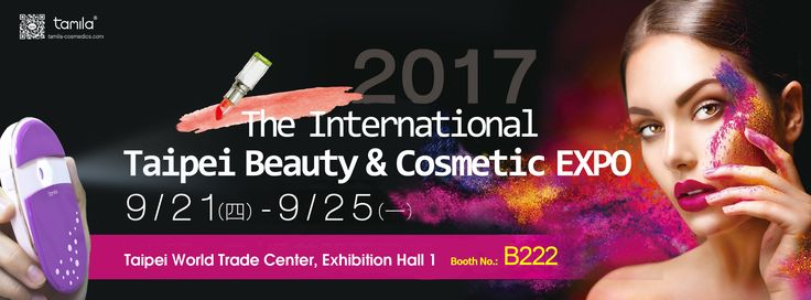 ❤2017 The International Taipei Beauty & Cosmetic EXPO❤ 09/21~09/25 Taipei World Trade Center, Exhibition Hall 1 ❤tamila Booth No.: B222 ❤Contact us at:sales@tamila-cosmedics.com #2017 #International #Beauty #EXPO #Exhibition #cosmetic #cosmedics #welcome #fun #beautiful #skincare #makeupsetting #women #Taiwan #tamila