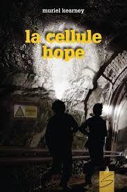 La cellule hope - Muriel Kearney (2013)