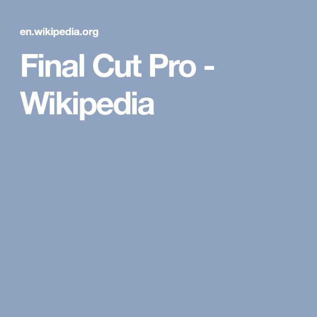 Final Cut Pro - Wikipedia