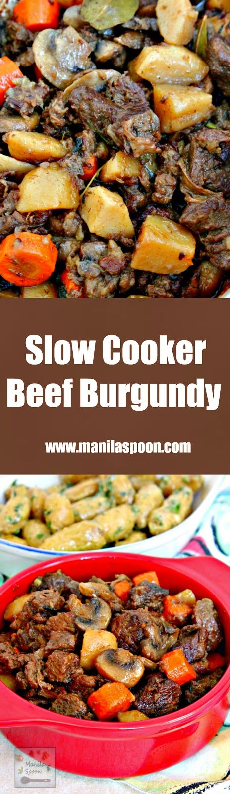 Beef chunks are simmered in red wine in the slow cooker and results in a melt-in-your-mouth delicious stew! Make this crockpot version of the classic French stew - Beef Burgundy (Boeuf Bourguignon) in the morning and enjoy it for dinner.   manilaspoon.com
