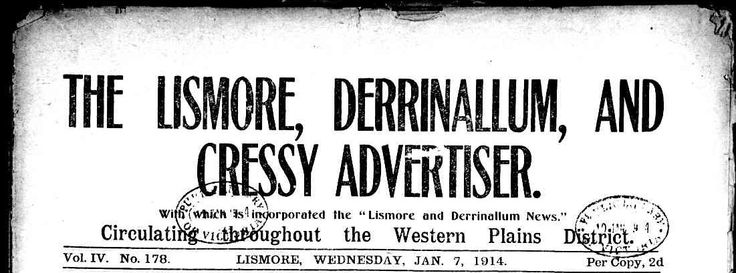 """The Lismore, Derrinallum and Cressy Advertiser with which is incorporated the """"Lismore and Derrinallum News"""" circulating throughout the Western Plains District: TROVE 1914-1918"""