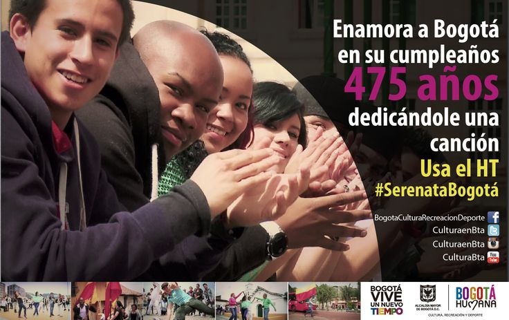 ¡Bogotá está de fiesta! Dedícale una canción en su cumpleaños 475. #SerenataBogotá