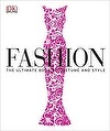 Fashion: The Definitive History of Costume and Style cover