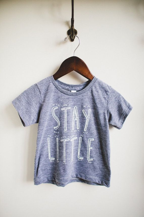 Hey, I found this really awesome Etsy listing at https://www.etsy.com/ca/listing/204523697/stay-little-short-or-longsleeve-tee