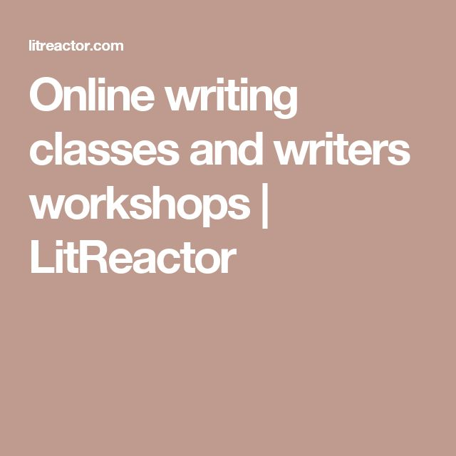 Online writing classes and writers workshops | LitReactor