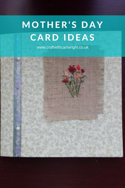 Craft with Cartwright: Mother's day card ideas