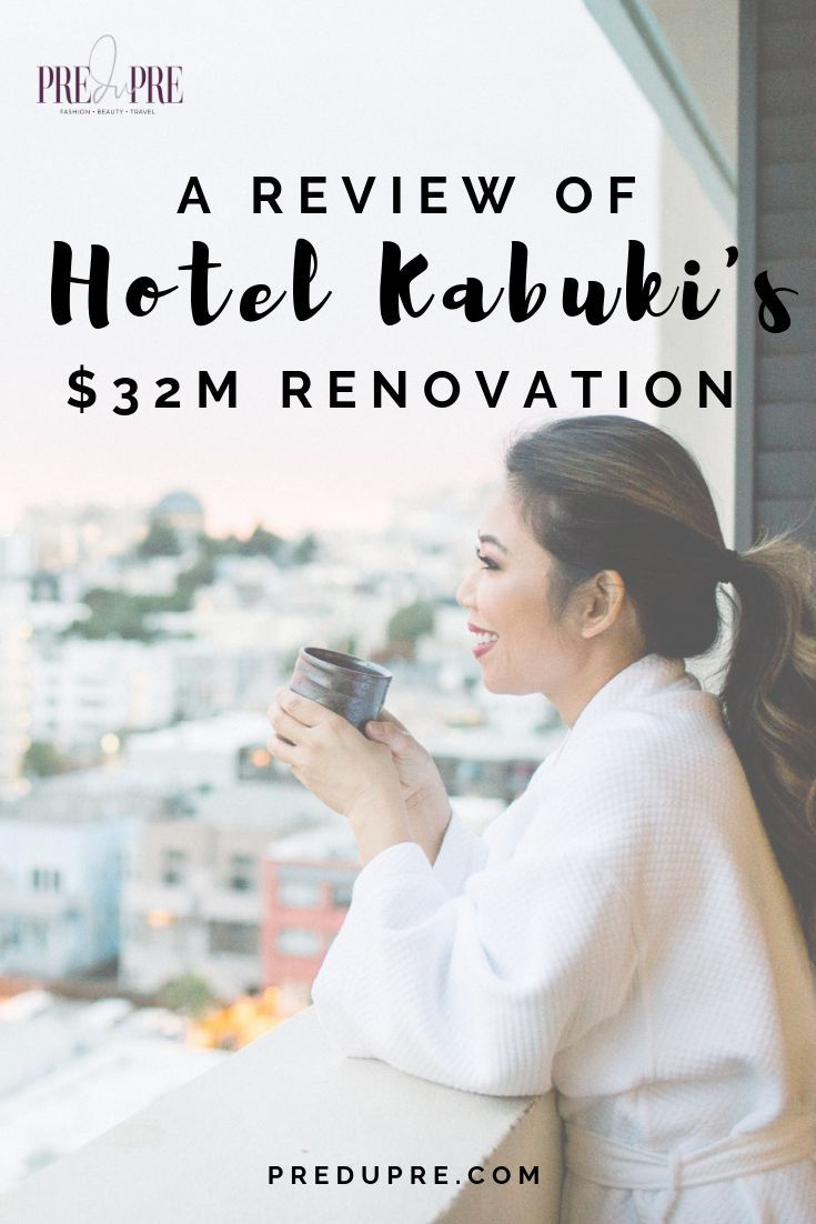 A Review Of Hotel Kabuki S 32m Renovation With Images Hotel International Travel Essentials Travel Inspiration