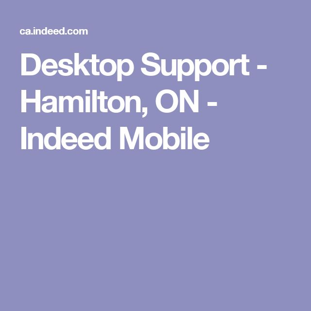 Desktop Support - Hamilton, ON - Indeed Mobile