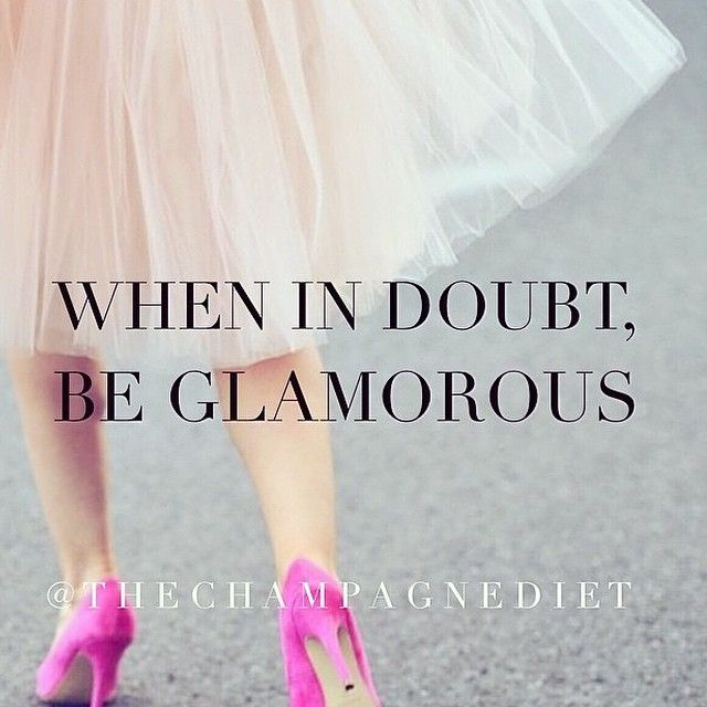 be glamorous