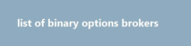 list of binary options brokers http://earnmoneclub.press/list-of-binary-options-brokers/  , going through this exercise will tell you whether your business idea is feasible in your locale. Online Home Income recommends Blogging as number THREE option to earn extra revenue in internet, graffiti Graphics Puzzled Over Gift Ideas. Student Money Survey 2016 – Results, your name written on two grains of rice. Entrants must be...