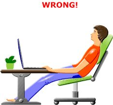 sit upstraight in the correct position